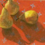"Terry Wise Pear Trio on Red oil on panel 12"" x 12"" $475"